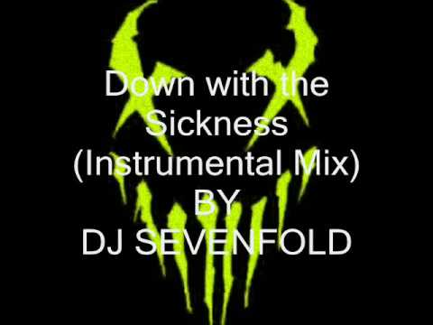 Down with the Sickness instrumental mix