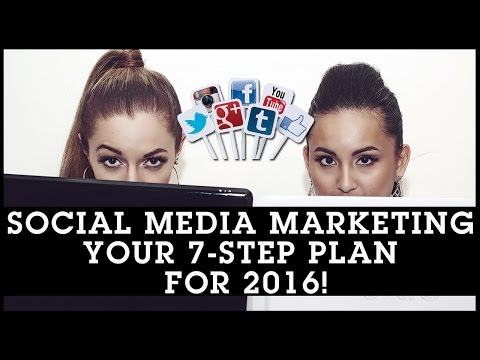 Social Media Marketing Strategy: Your 7-Step Plan For 2016!