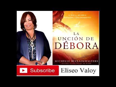 La Unción de Débora - C3 LA SENCILLEZ DEL GOZO - Michelle McClain