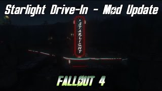 Fallout 4   Starlight Drive-In And Diner MOD (Ceaseless And PDE) - Update