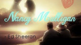 👫 Nancy Mulligan - Ed Sheeran 中文字幕 (剪輯版) 👫
