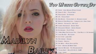 Top Music Cover Madilyn Bailey || Best Playlist Cover Songs Of Madilyn Bailey