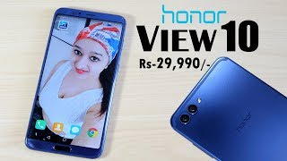 Honor View 10 Unboxing & Overview- In Hindi