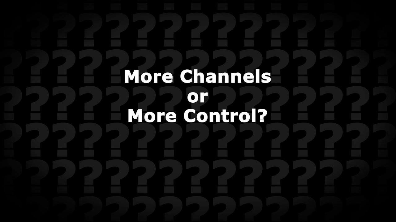 Get Lifted: More Channels or More Control?