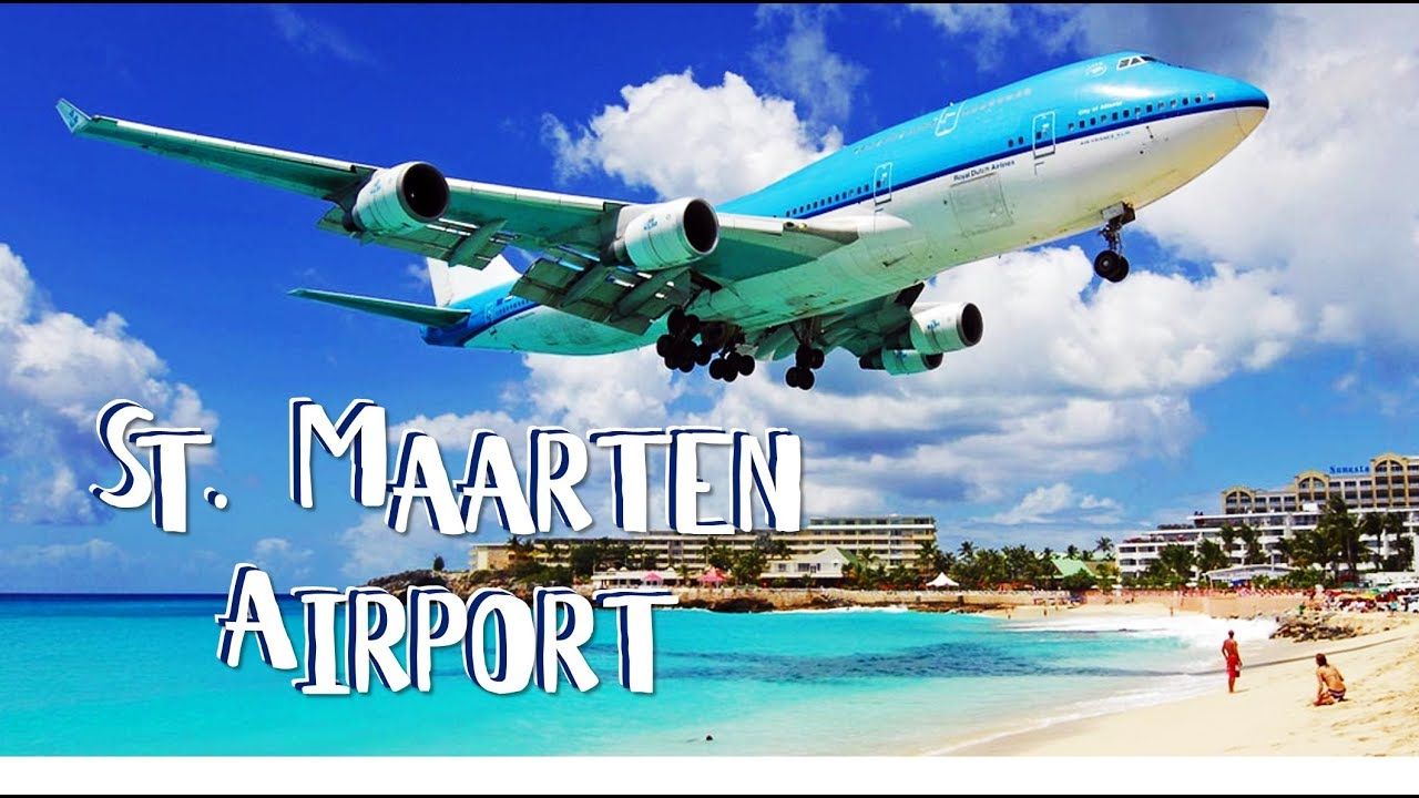 Airport St. Maarten - Landings and Takeoff - YouTube