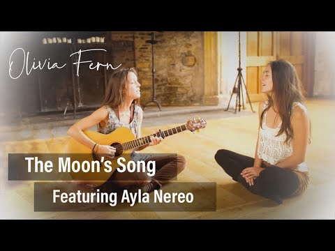 Olivia Fern - The Moon's Song - Featuring Ayla Nereo