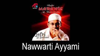 Marawis Al Haromain - Nawwarti Ayyami