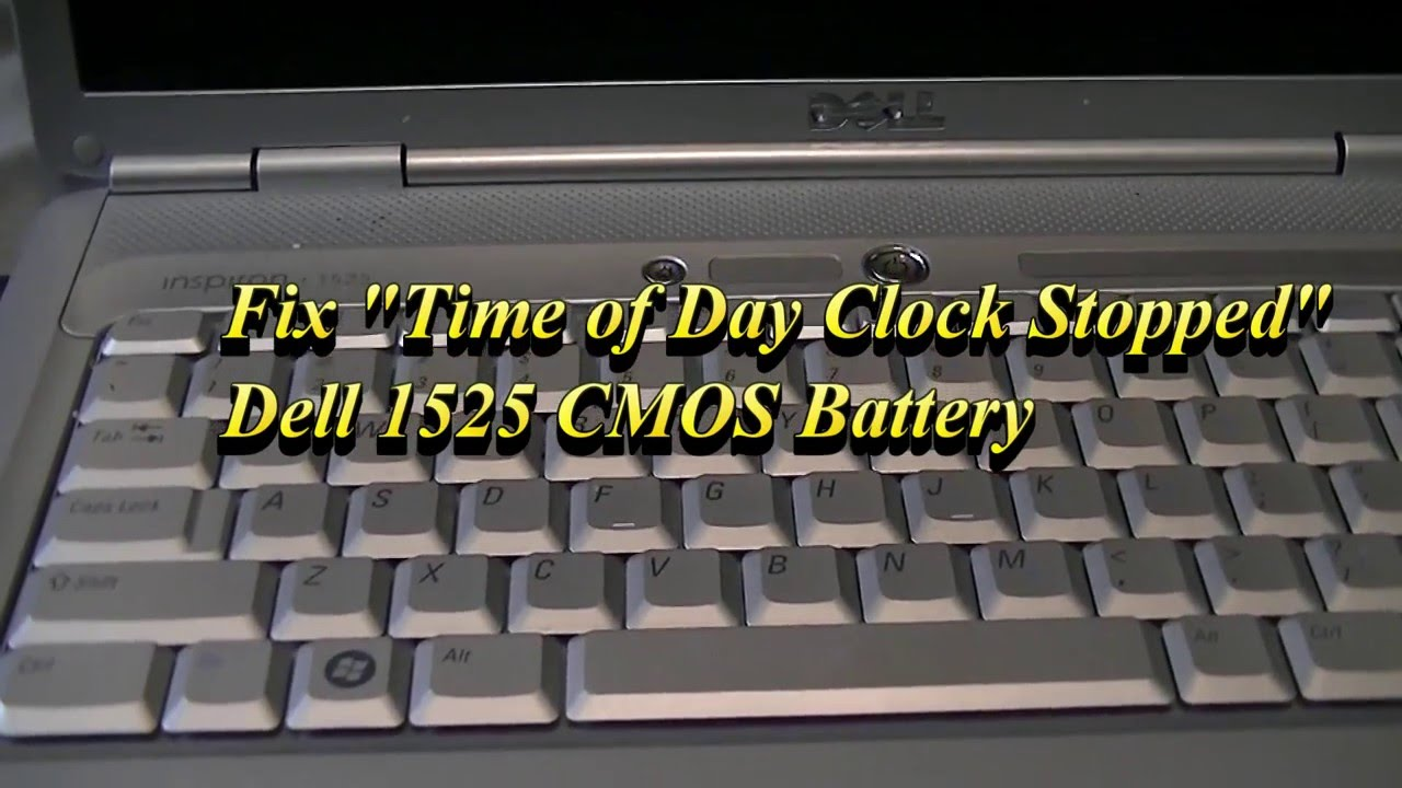 fix time of day clock stopped dell inspiron 1525 cmos battery