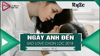 Ngày Anh Đến - Ry2C 「Video Lyrics」