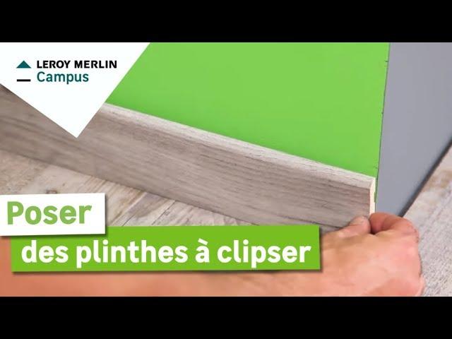 Comment Poser Des Plinthes A Clipser Leroy Merlin Youtube
