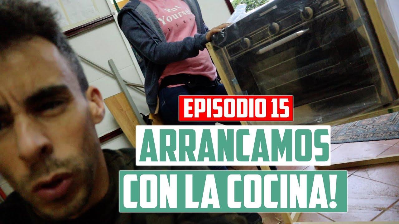 EP15 - ARRANCAMOS CON LOS MUEBLES DE LA COCINA!!   Javier Ordieres