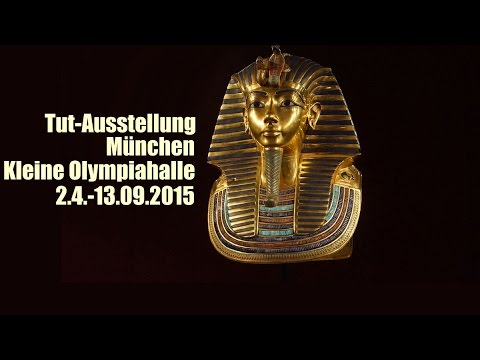 tut ausstellung m nchen 2015 tutanchamun kleine olympiahalle youtube. Black Bedroom Furniture Sets. Home Design Ideas