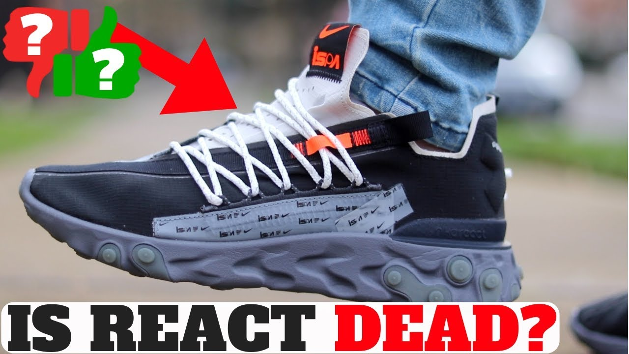 IS NIKE REACT ALREADY DEAD?? Nike React WP ISPA LOW Review