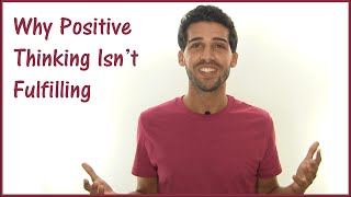 Why Thinking Positive Can