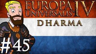 Europa Universalis 4 Dharma | Netherlands into India | Part 45