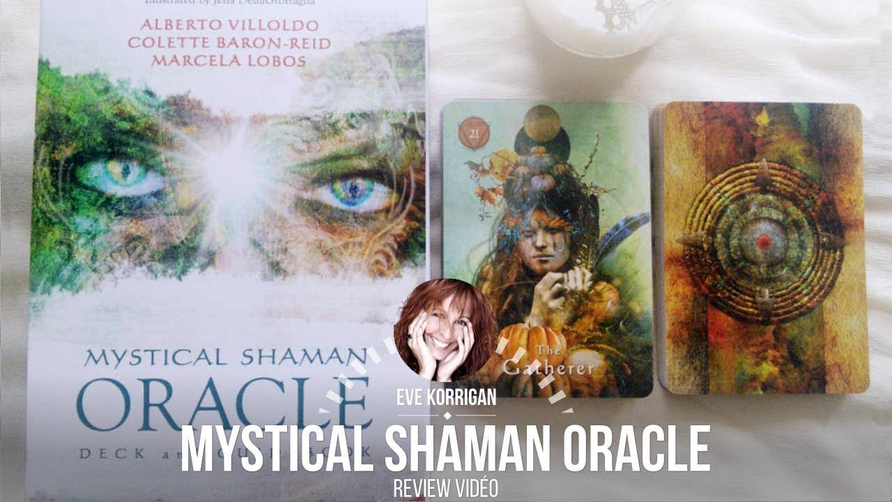Mystical Shaman Oracle Deck [ Review Video ]
