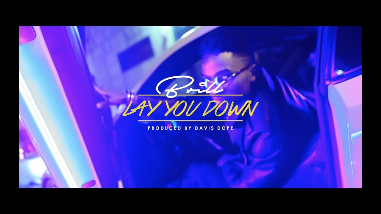 c3070156bbbfc7 Brill - Lay You Down (Official Video) - YouTube