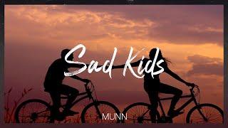 Munn-Sad Kids (가사 비디오)