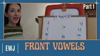 Pronunciation of English Vowel Sounds 2 - Front Vowels, Part 1