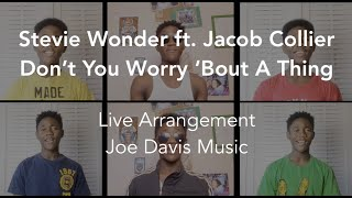 Stevie Wonder - Don't You Worry 'Bout a Thing [Jacob Collier Cover]