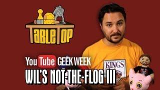 GEEK WEEK - Wil Wheaton in NOT The Flog 3
