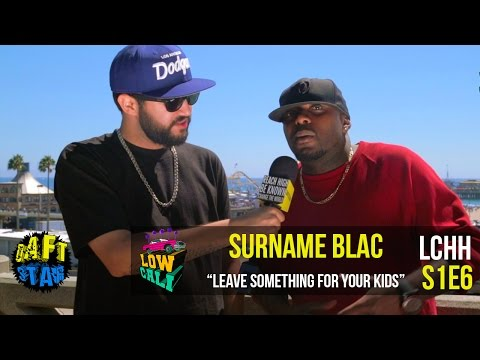 """One of the Illest"" Surname Blac - LCHH S1E6"