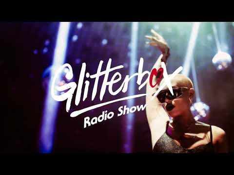 Glitterbox Radio Show 117 Presented By Melvo Baptiste