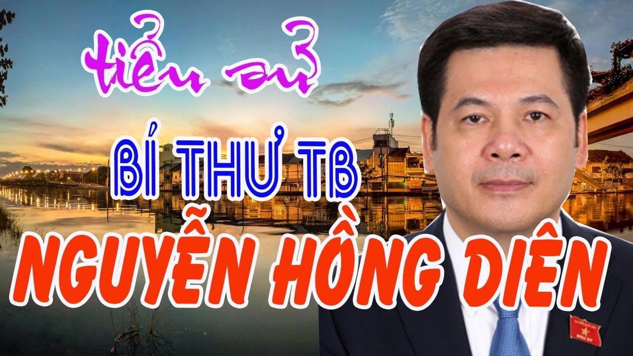 Nguyễn Hồng Diên là ai ? Bí thư Tỉnh ủy Thái Bình chỉ đạo trực tiếp vụ án Đường Nhuệ