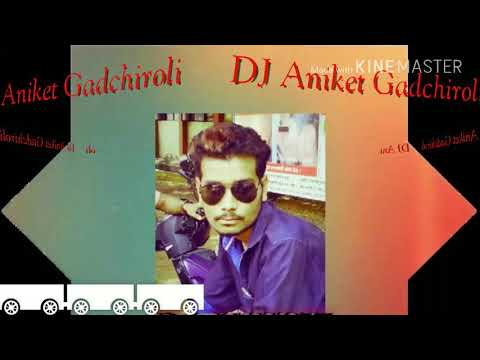 GONDI SONG REMIX (PROMO) DJ ANIKET GADCHIROLI 100 LIKE HONE KE BAD FULL SONG