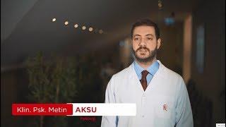 Klinik Psikolog Metin AKSU - Psikoloji