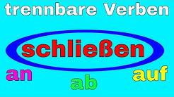 Deutsch trennbare Verben schließen abschließen aufschließen anschließen فعل های جداشدنی آلمانی