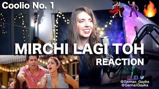 German गायिका REACTION to MIRCHI LAGI TOH - Coolie No 1 | Varun Dhawan | Sara Ali Khan David Dhawan