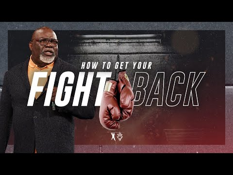 how-to-get-your-fight-back---bishop-t.d.-jakes