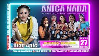 Gambar cover LIVE ANICA NADA (DIAN ANIC) | EDISI malam 27 DESEMBER 2019 | KARANGWANGUN | PABUARAN | CIREBON