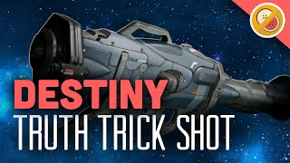 Destiny How to Trick Shot with the Truth :  Funny Gaming Moments (PS4 Gameplay)