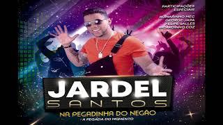 CD Jardel Santos 2019 - Na pegadinha do negão