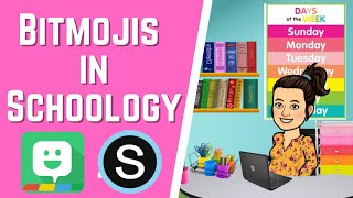 How to Use Bitmojis in Schoology