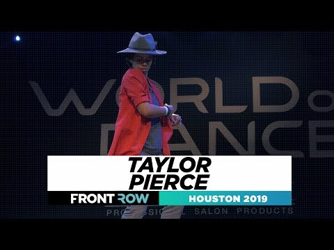 Taylor Pierce  FRONTROW  World of Dance Houston 2019  WODHTOWN19