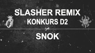SŁOŃ/MIKSER SLASHER (SNOK REMIX) | KONKURS D2