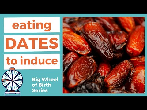 EATING DATES to induce labor | when to start eating dates during pregnancy