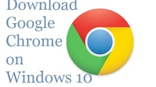 Gambar cover How to Download Google Chrome on Windows 10