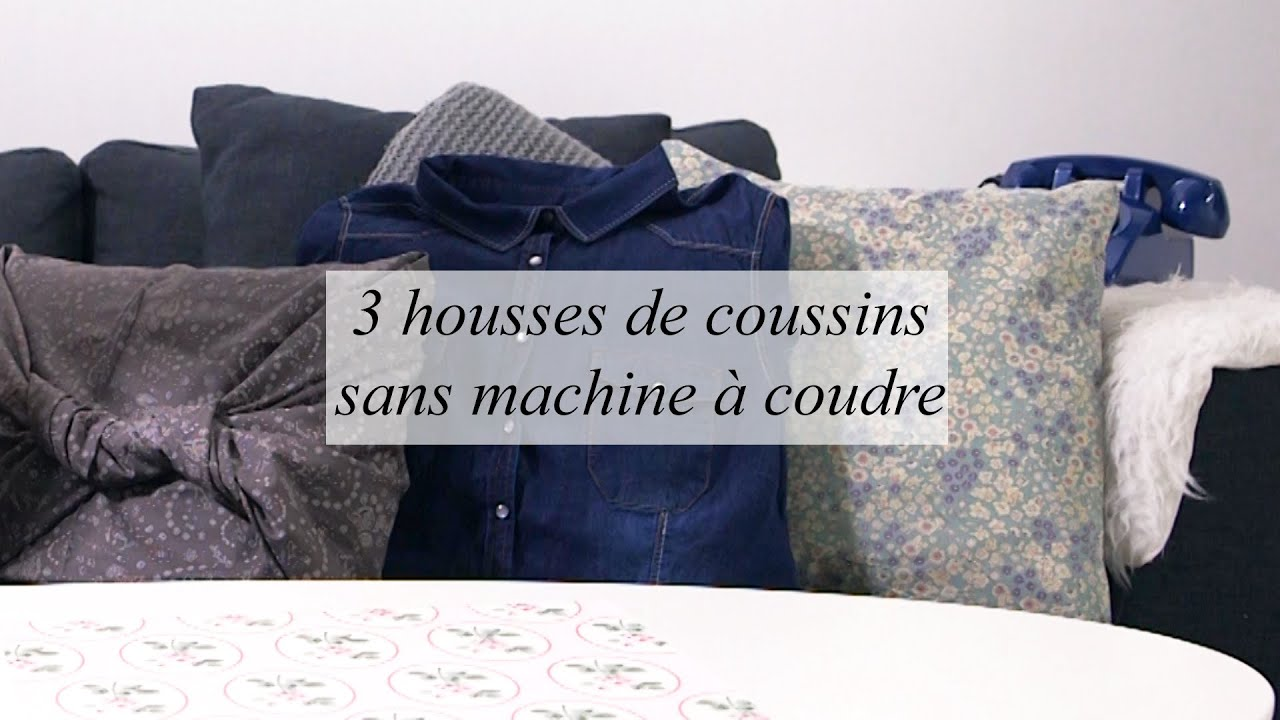 diy d co 3 housses de coussins sans machine coudre youtube. Black Bedroom Furniture Sets. Home Design Ideas