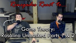 Renegades React to... Game Theory: Rosalina Unmasked Parts 1 & 2