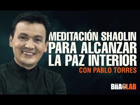 Meditaci n shaolin para alcanzar la paz interior pablo for Meditacion paz interior