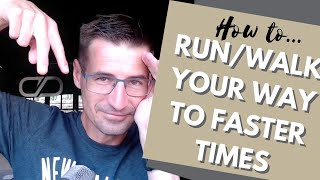 How to implement a run/walk strategy in your training