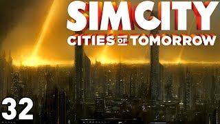 SimCity: Cities of Tomorrow - Part 32 (Meteor Shower)