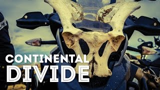 Continental Divide  - The Ride of My Life