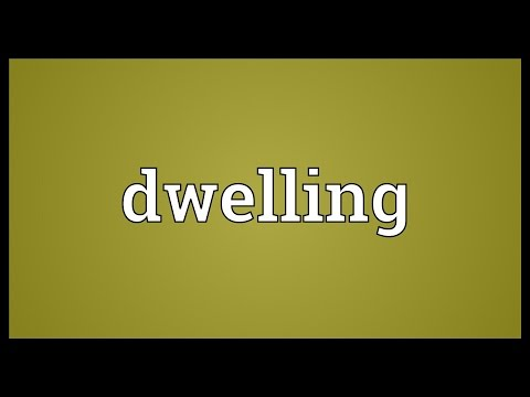 Dwelling Meaning