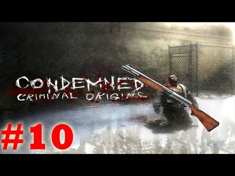 ITS RAINING BODIES! - Condemned: Criminal Origins - Част 10