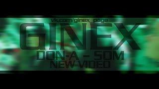 DoN-A(Ginex) – Встань на колени (feat.Som)
